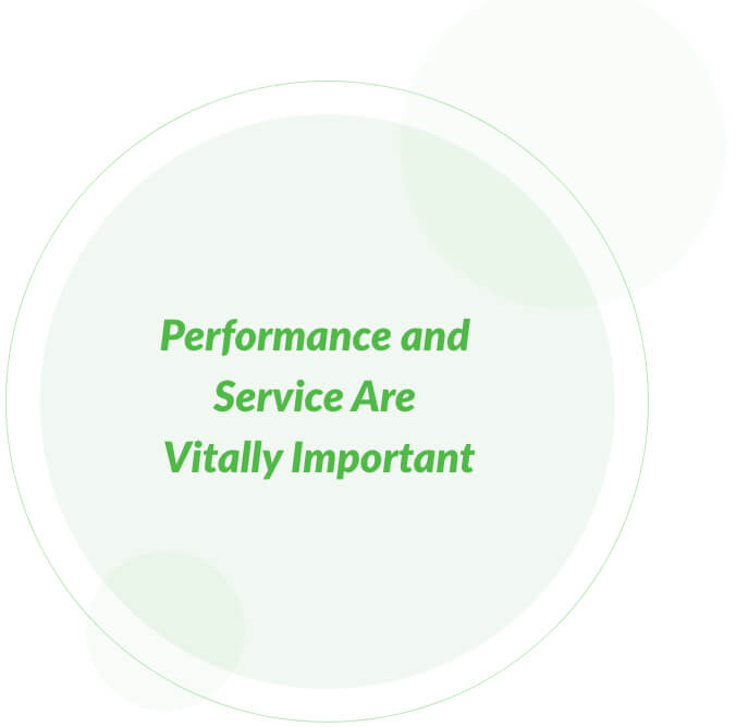 Performance and service are vitally important green circle